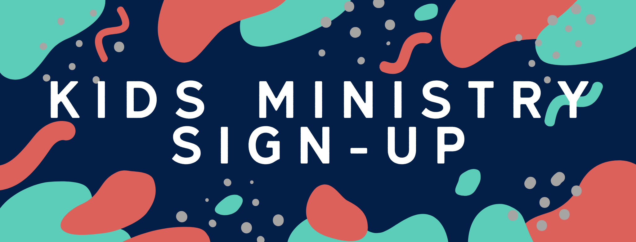 Kids Ministry Sign up graphic
